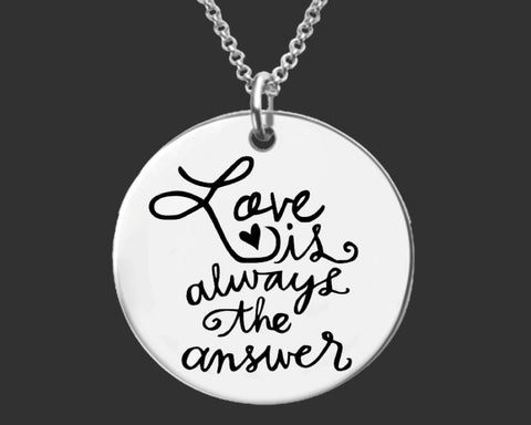 Love is Always the Answer Necklace