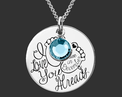 I love You Already Necklace | Maternity Gift