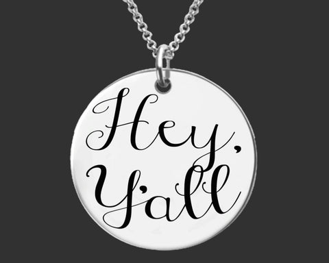 Hey Y'all Necklace | Southern Jewelry