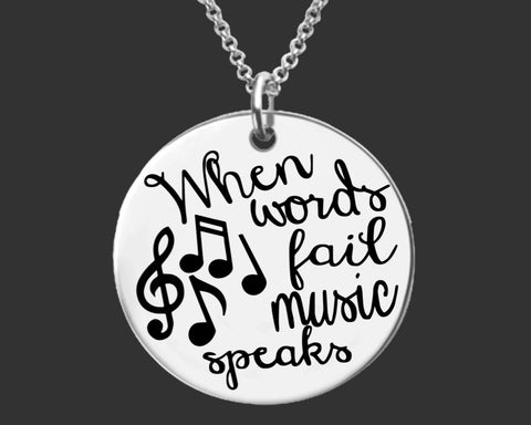 Music Speaks When Words Fail Necklace