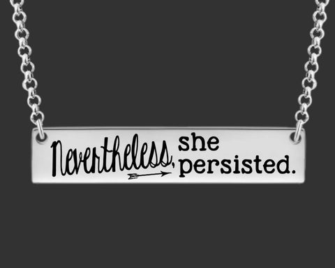 Nevertheless, She Persisted Bar Necklace