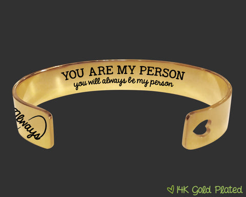 You Are My Person Gold Bracelet