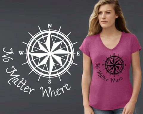 No Matter Where T-shirt