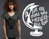Not All Those Who Wander Are Lost T-shirt