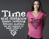 Time and Distance Mean Nothing T-shirt | Sister Gift