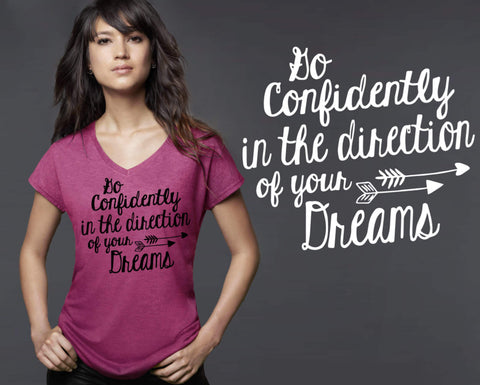 Go Confidently In The Direction of Your Dreams T-shirt | Henry David Thoreau