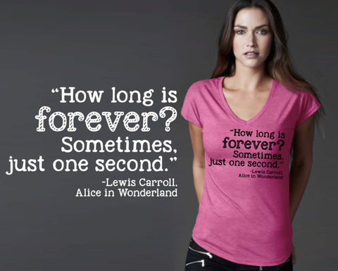 How Long is Forever T-shirt | Alice In Wonderland