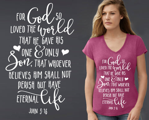 For God So Loved the World T-shirt | John 3:16 | Christian T shirt
