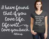 If You Love Life, Life Will Love You Back T-shirt