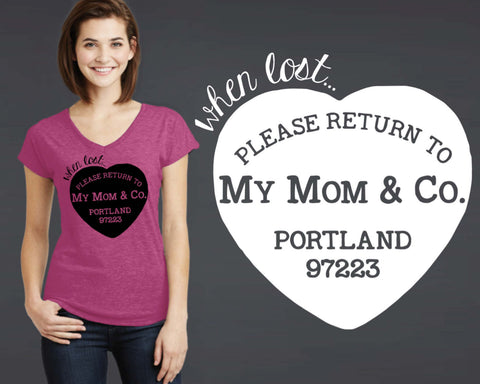 Please Return To My Mom T-shirt | Daughter Gift