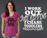 I Chase Toddlers T-shirt | Funny T shirt