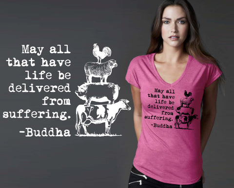 May All That Have Life be Delivered From Suffering T-shirt | Buddha | Vegan Gift