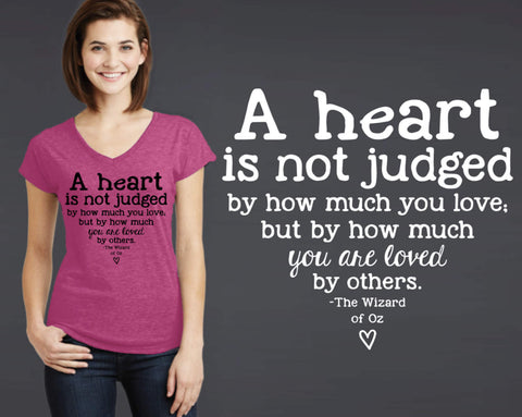 A Heart is Not Judged T-shirt | The Wizard of Oz