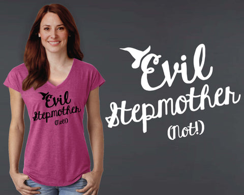 Evil Stepmother T-shirt | Stepmother Gift