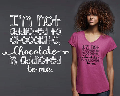 Addicted to Chocolate T-shirt | Funny T shirt