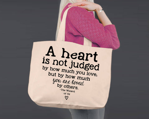 A Heart Is Not Judged | Wizard of Oz | Canvas Tote Bag