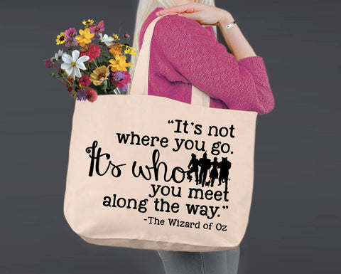 Who You Meet Along the Way | Wizard of Oz | Canvas Tote Bag