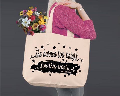 She Burned too Bright | Emily Bronte | Canvas Tote Bag