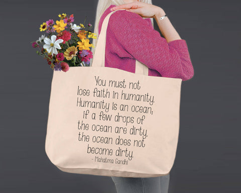 You Must Not Lose Faith | Gandhi | Canvas Tote Bag