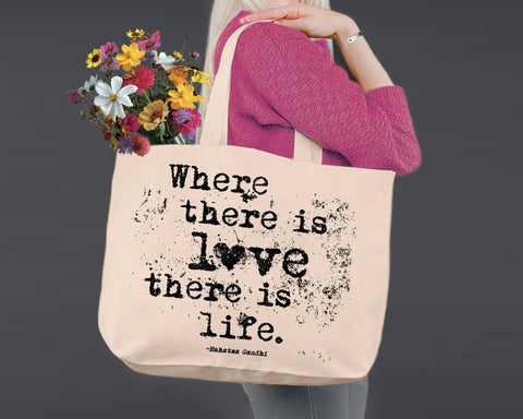Where There Is Love | Gandhi | Canvas Tote Bag