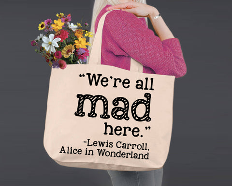 We're All Mad Here | Alice In Wonderland | Canvas Tote Bag