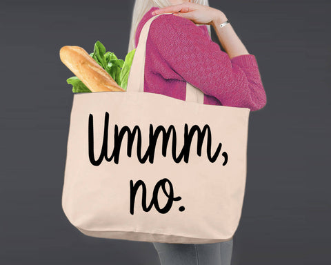 Ummm No | Personalized Canvas Tote Bag
