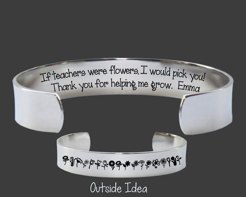 Teacher Gift | If Teachers Were Flowers I Would Pick You