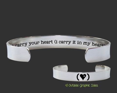 I Carry Your Heart Bracelet