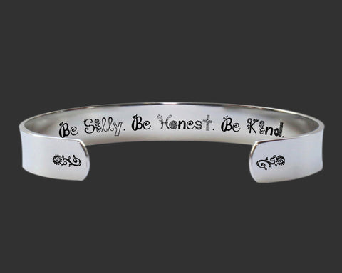 Be Silly Be Honest Be Kind Bracelet | Inspirational Jewelry