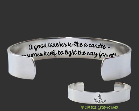 A good teacher is like a candle Bracelet | Teacher Gift