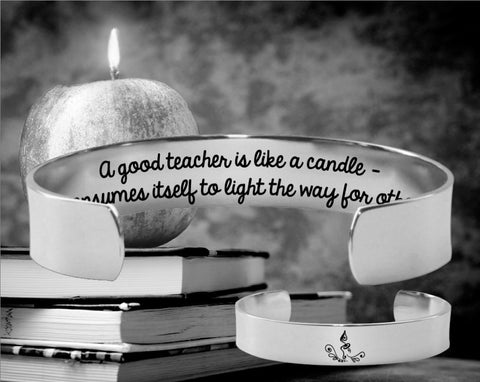 A good teacher is like a candle | Gift for Teacher
