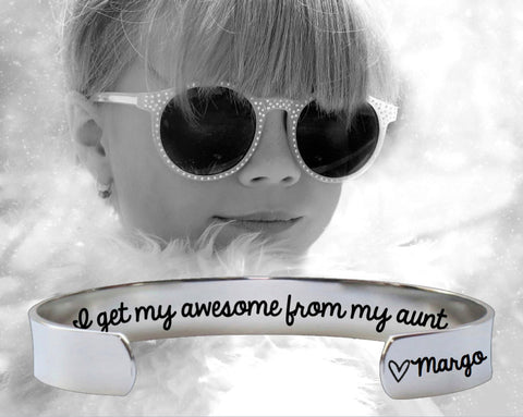 I Get My Awesome From My Aunt Bracelet | Gift for Aunt