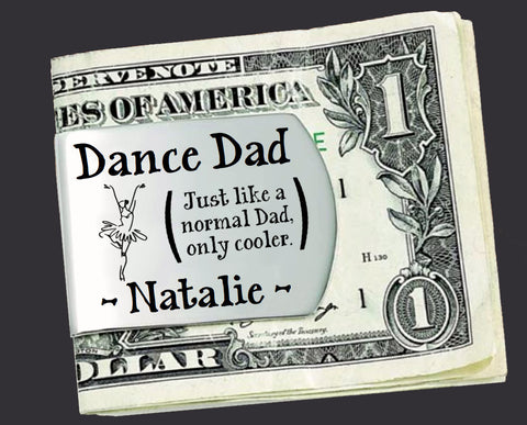 Dance Dad Personalized Money Clip | Gift for Dad