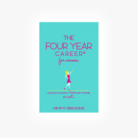 Four Year Career® for Women: Third Edition