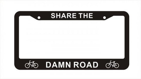 Share The Damn Road License Plate Frame