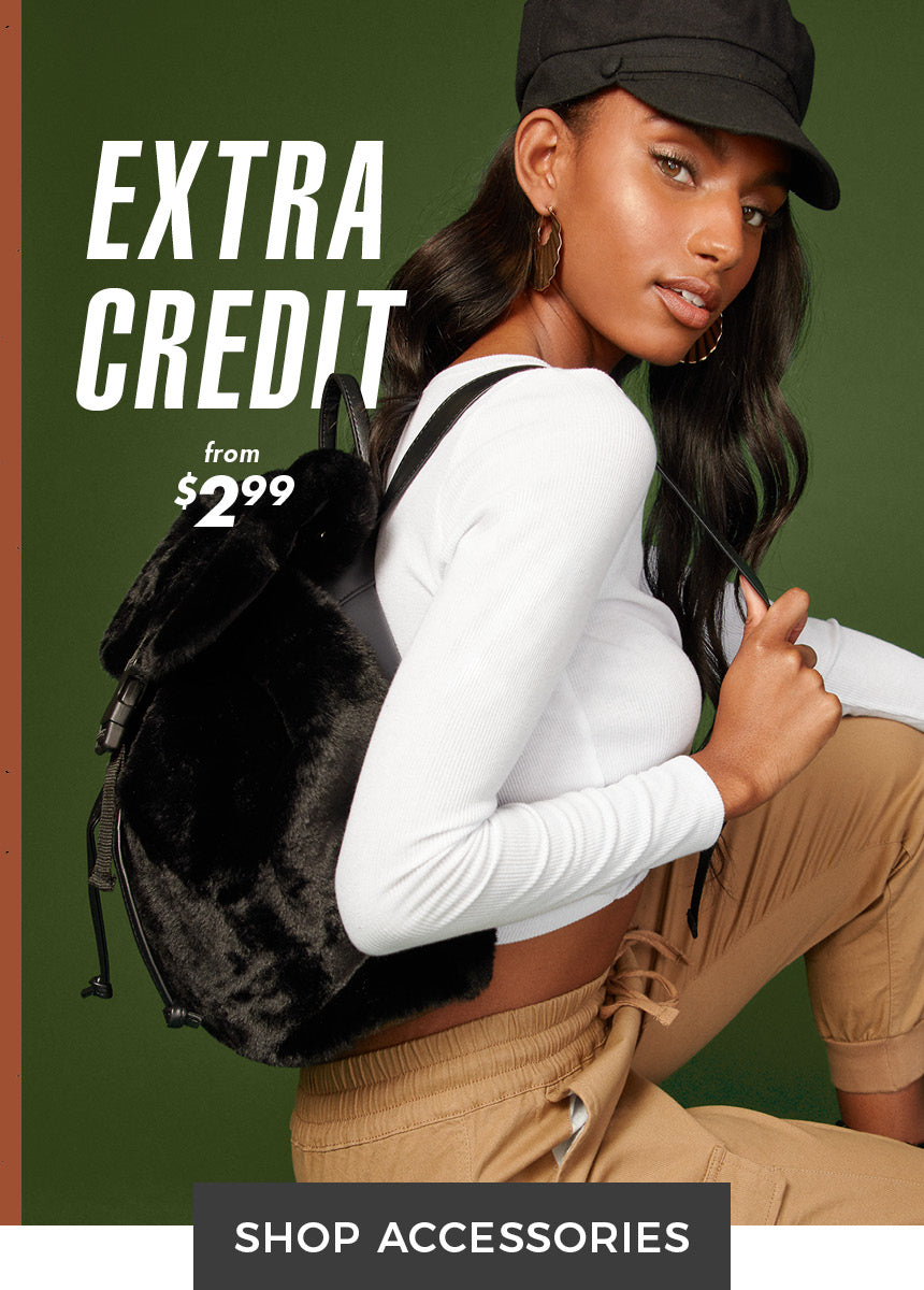 Extra Credit - Accessories from $2.99 - Shop Accessories