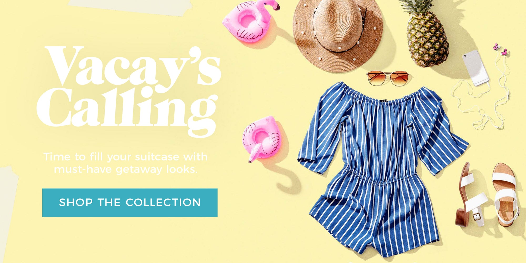 Vacay's Calling - Shop The Collection