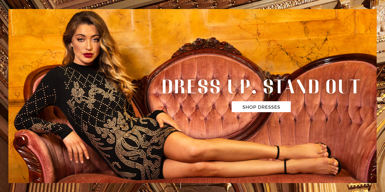 Dress Up, Stand Out - Shop Dresses