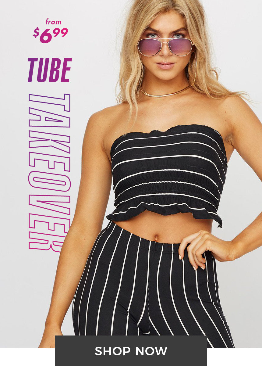 Tube Takeover from $6.99 - Shop Now