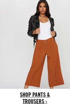 Shop Pants & Trousers