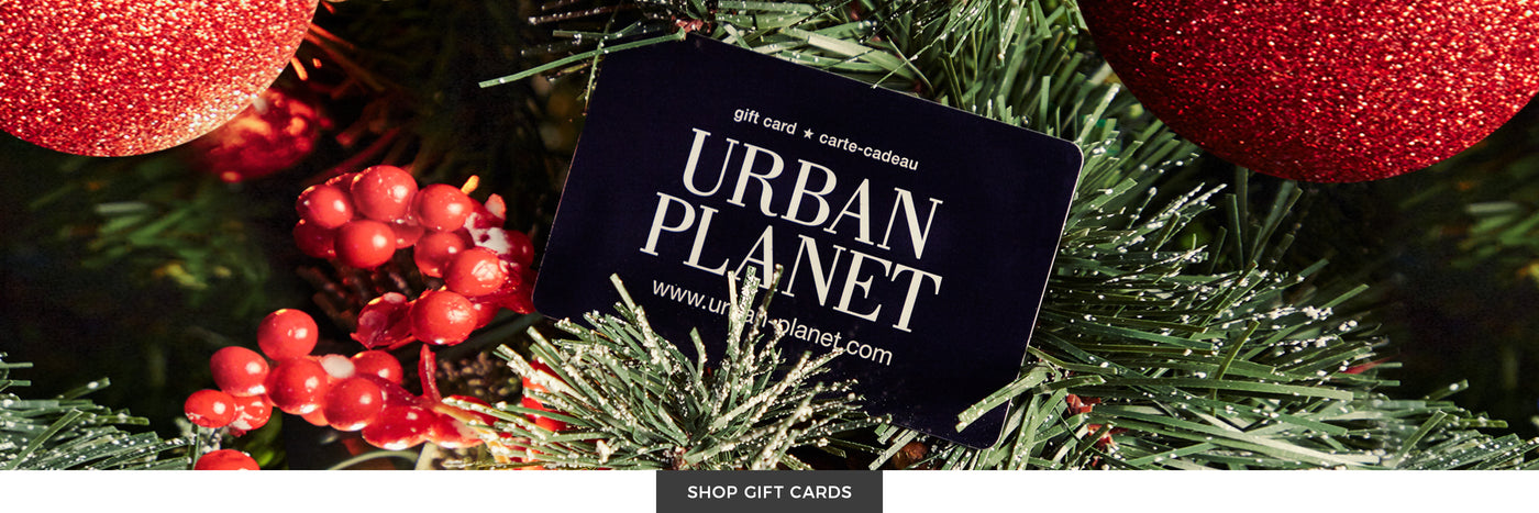 Urban Planet | Holiday Shop - Shop Gift Cards
