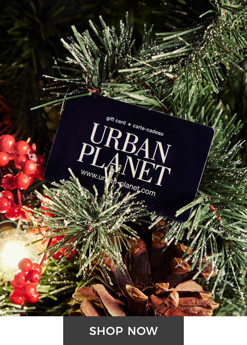 Urban Planet - The Holiday Shop - Shop Urban Planet Gift Cards