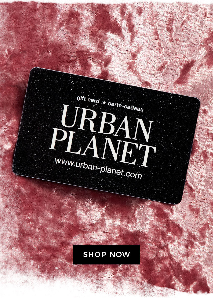 Urban Planet Gift Card - Shop Now