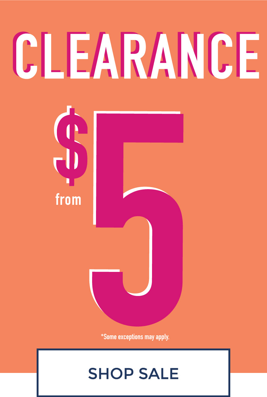 Clearance from $5 - Shop Sale