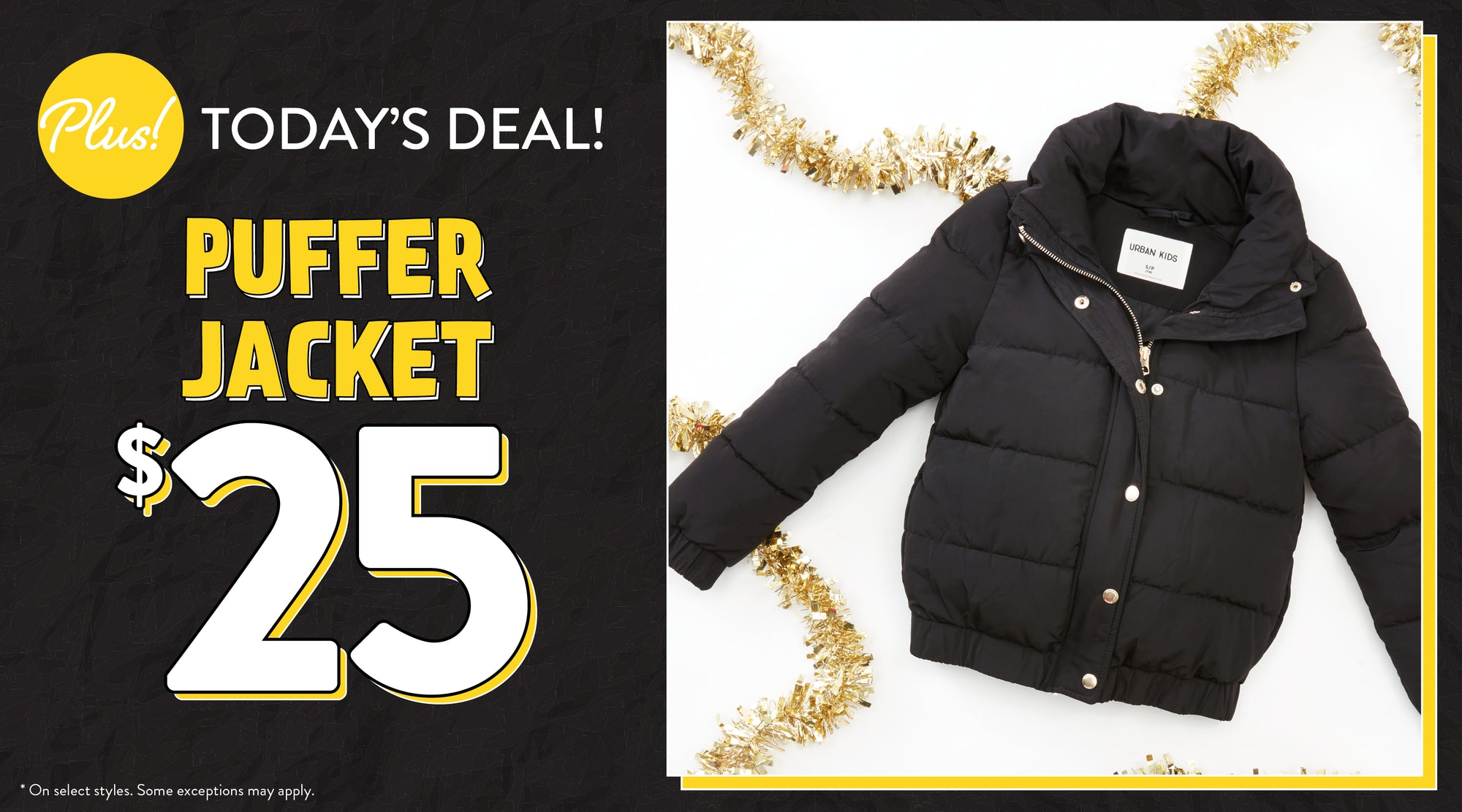 Today's Deal - $25 Puffer Jacket