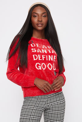Ugly Christmas Chenille Dear Santa Define Good Graphic Sweater
