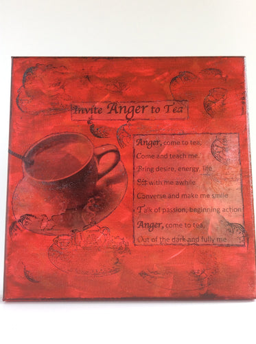 Invite Anger to Tea an original poem on canvas from poempieces.com in red