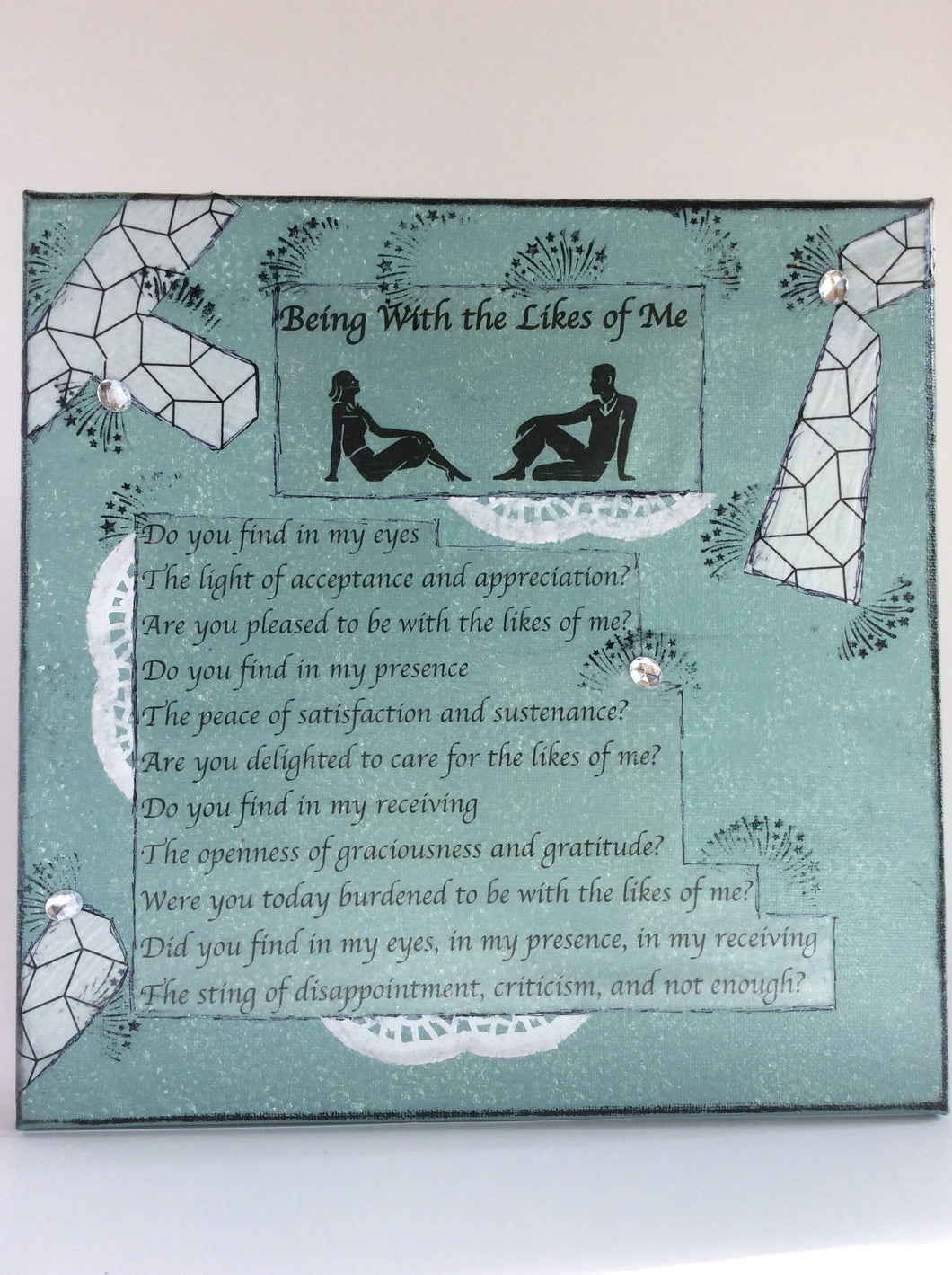 Being With the Likes of Me an original poem on canvas from poempieces.com in shadow teal
