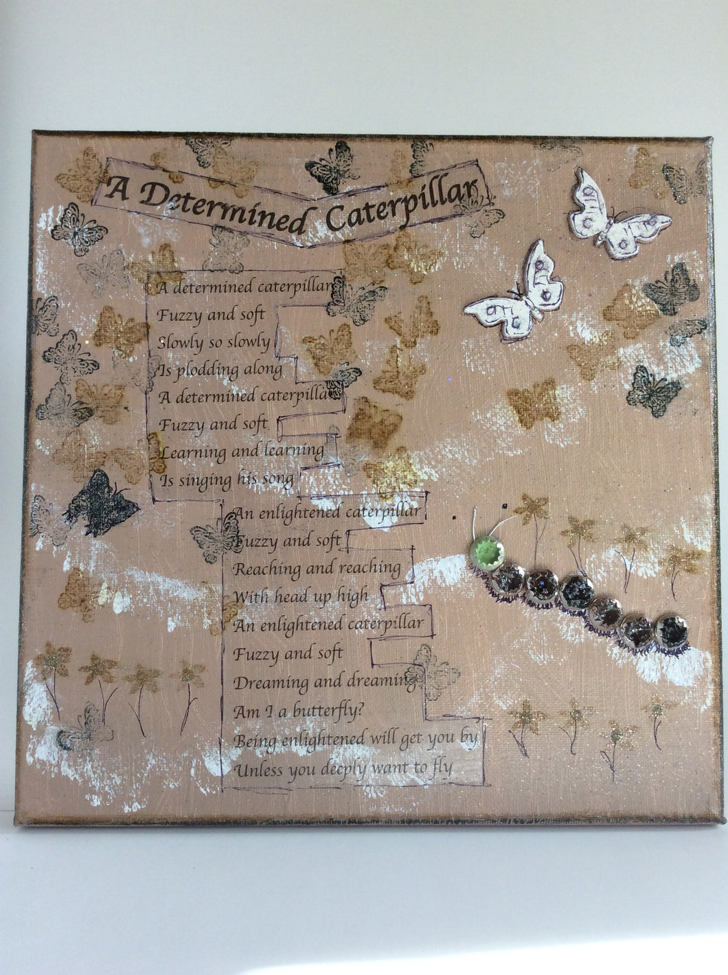 A Determined Caterpillar an original poem on canvas from poempieces.com in tan