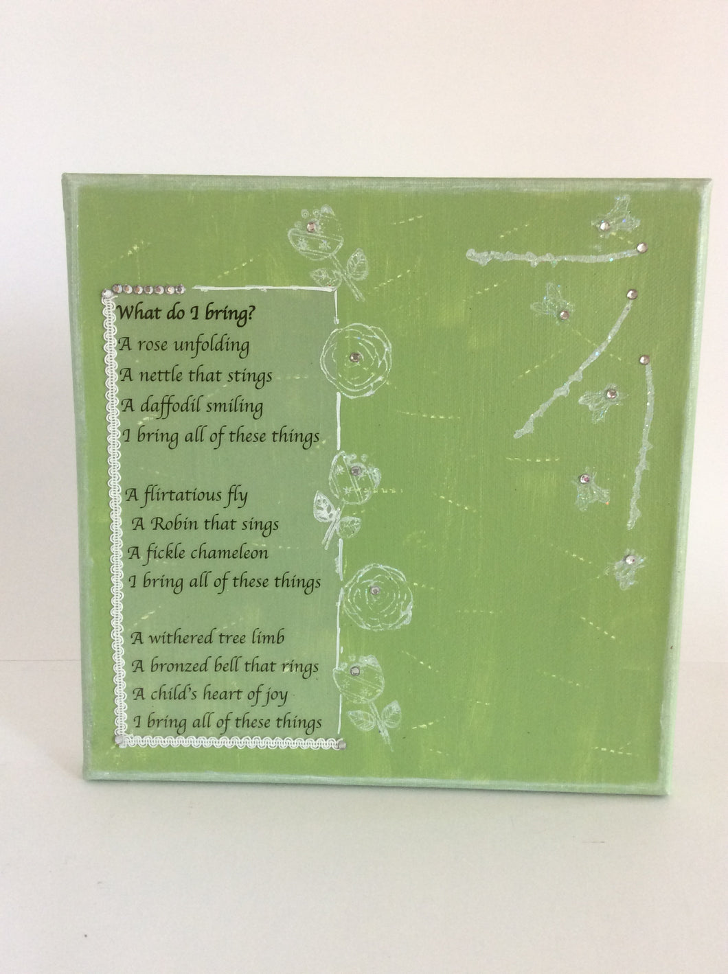 What do I bring is an original poem on canvas from poempieces.com in spring green